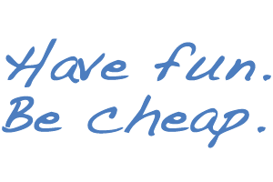 have fun be cheap 200px-01