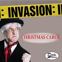 Discounts: Invasion: Christmas Carol at Dad's Garage Theatre in Atlanta