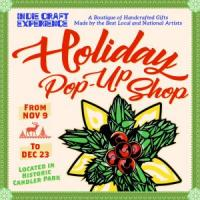 Indie Craft Experience Holiday Pop-Up Shop in Candler Park from November 9-December 23, 2017