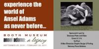 """Ticket Discounts for """"Ansel Adams: A Legacy"""" at the Booth Western Art Museum"""