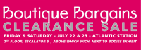 Boutique Bargains Clearance Sale in Atlantic Station on July 22 & 23, 2016