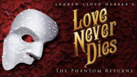 Discounts: Love Never Dies at the Fox Theatre in Atlanta