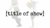 Discounts: Marietta Theatre Company's [title of show] at Lyric Studio on the Square in Marietta